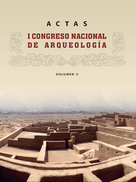http://www.congresoarqueologia.cultura.gob.pe/sites/default/files/actas_del_i_cna_-_vol_2_-_vw.pdf