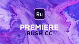 برنامج Adobe Premiere Rush CC 2019 v1.0.3