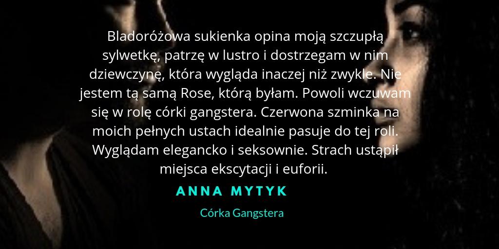 Zaczarowana Książka Cytaty Z Książki Córka Gangstera Anna