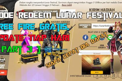 Langsung Gas!!! Kode Redeem Lunar Festival Free Fire Gratis, Update Tiap Hari [ Part 3 ]