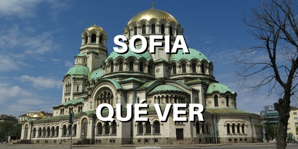 Que ver en Sofia, Bulgaria