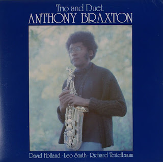 Anthony Braxton, Trio and Duet