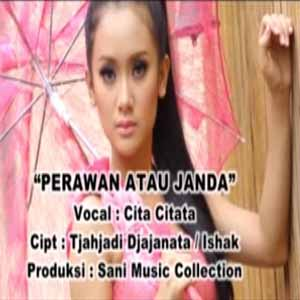 Download MP3 CITA CITATA - Perawan atau Janda