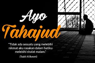Pengertian dan Keutamaan Melaksanakan Ibadah Sunnah Tahajud - Kuy Hijrah