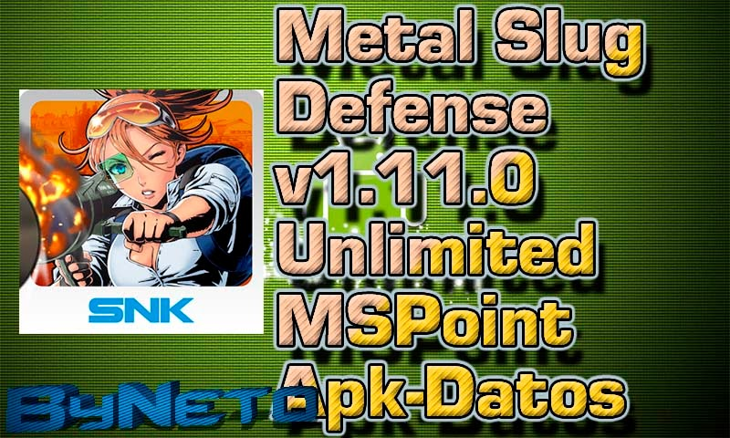 Descargar Metal Slug Defense v1.11.0 [Unlimited MSPoint] [Apk+Datos SD]