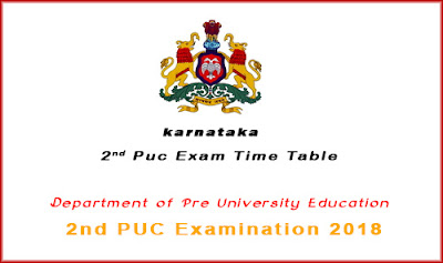 karnataka 2nd puc exam 2018 time table, pue.kar.nic.in