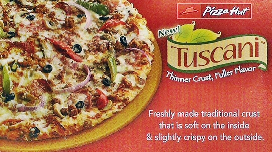 Pizza Hut's Tuscani