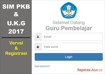 Cara Cepat Mendaftar, Registrasi dan Verval SIM PKB Untuk UKG 2017