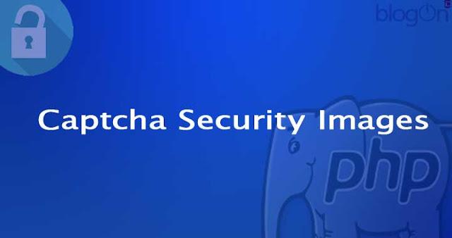 Menerapkan Kode Keamanan atau Captcha Security Images Dengan Native PHP