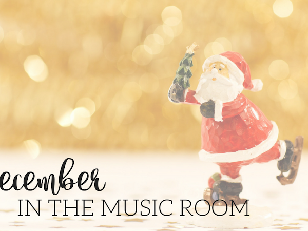 Fun Activities for December in the Music Room