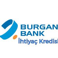 Burgan Bank İhtiyaç Kredisi Hakkında Bilgiler