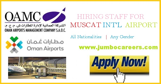 Oman Airport Careers - Muscat International Airport Jobs 2018 by OMAC