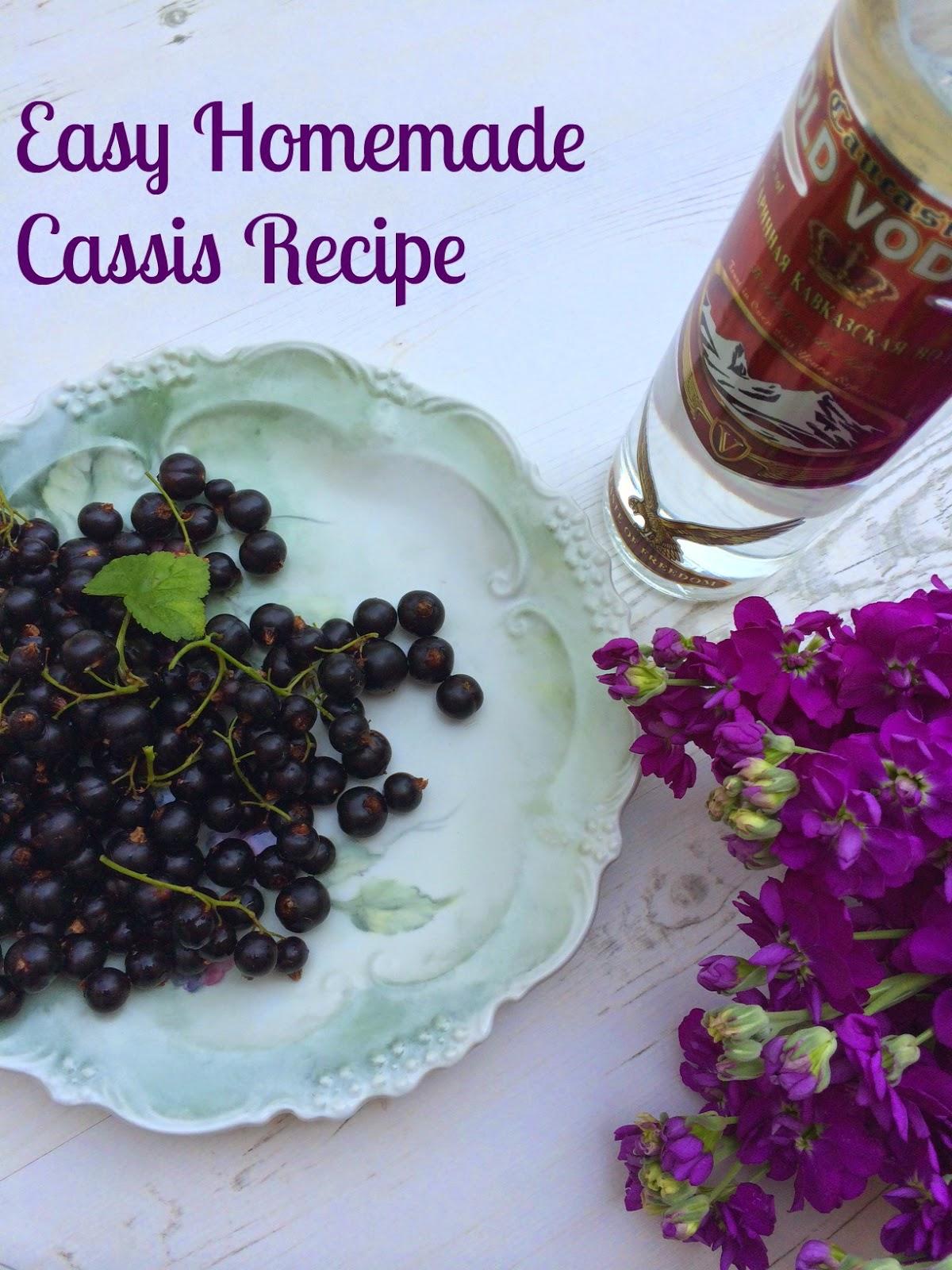Easy homemade Cassis Recipe
