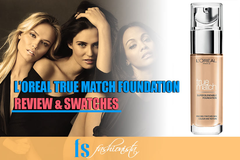 L'Oreal True Match Foundation Review & Swatches