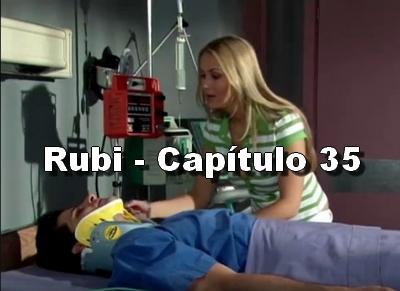 Rubi capítulo 35 completo