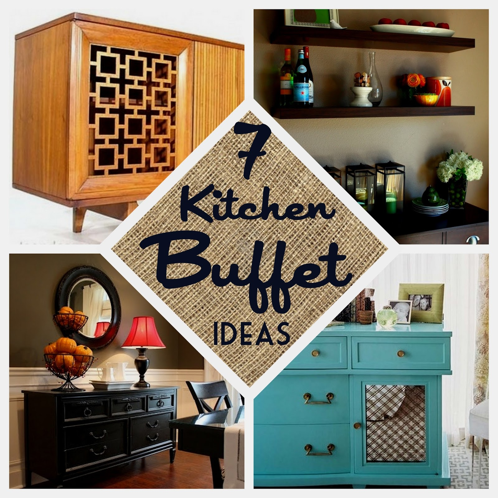 7 Kitchen Buffet Ideas
