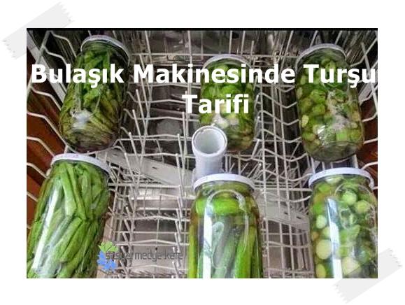 Bulaşık Makinesinde Turşu Tarifi Nasıl Yapılır