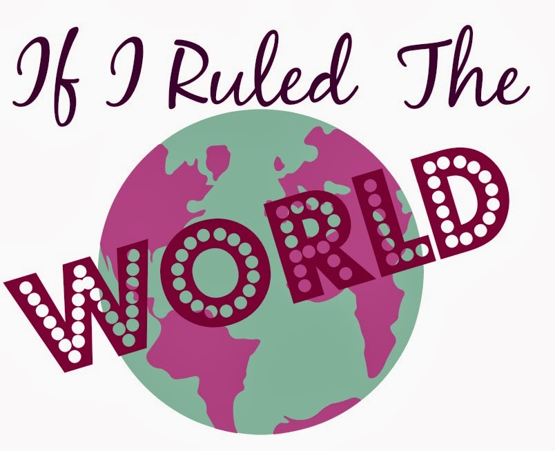 if i ruled the world Essays - largest database of quality sample essays and research papers on if i ruled the world.