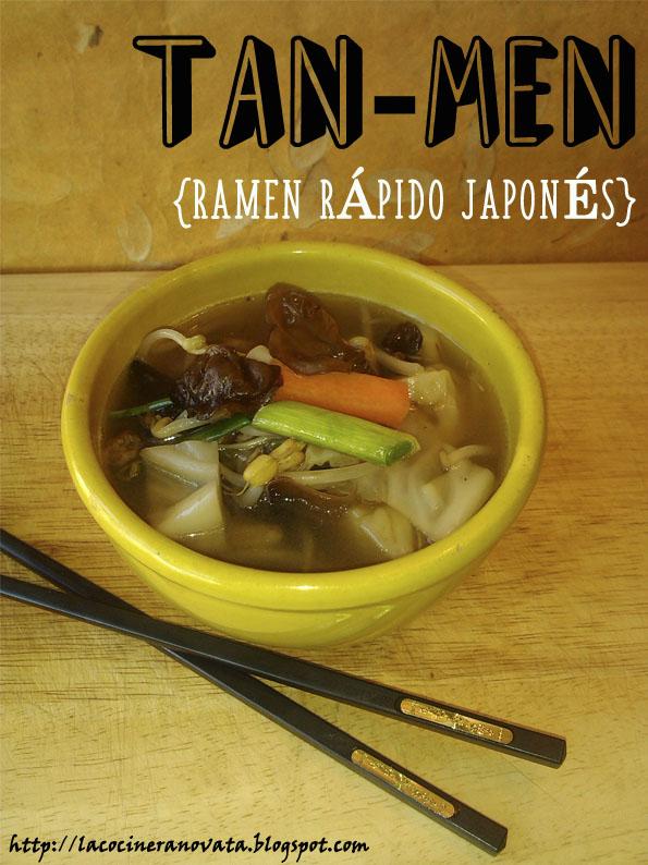 La Cocinera Novata TAN MEN RAMEN RAPIDO JAPONES NOODLES HONGOS OREJA JUDAS RECETA PLATO COCINA GASTRONOMIA JAPON YU-MEIN NOODLES