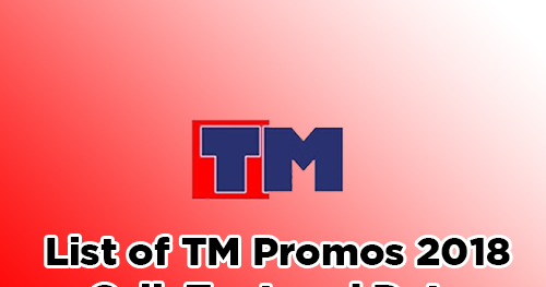 List of TM Promos 2018 - Call, Text and Internet Data