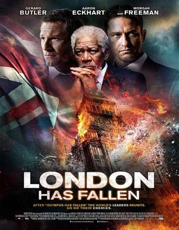 Poster Of London Has Fallen 2016 Dual Audio 720p HDRip [Hindi - English] ESubs Free Download Watch Online Worldfree4u