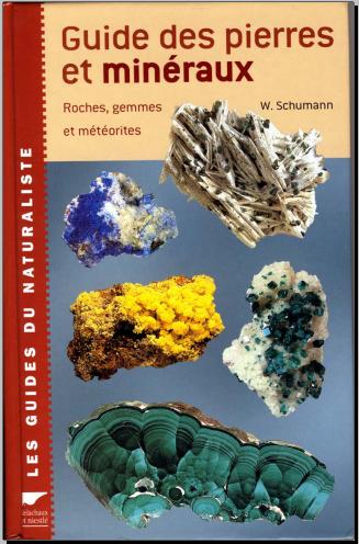 Livre : Guide des pierres et minéraux, Roches, gemmes et météorites - Walter Schumann