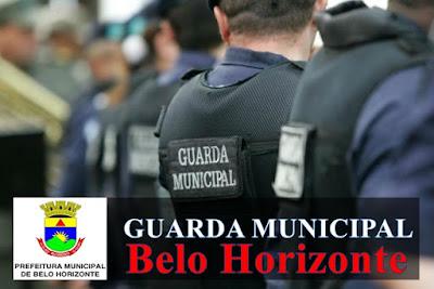 Concurso da Prefeitura de BH - Guarda Municipal de Belo Horizonte