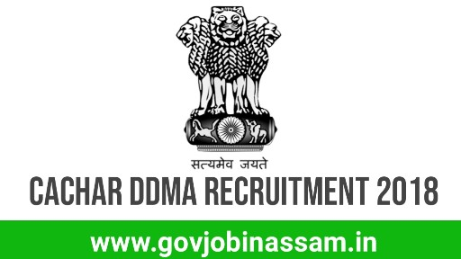 District Disaster Management Authority, Cachar Recruitment 2018
