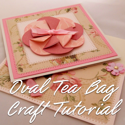 Easy Oval Tea Bag Folding Paper Craft