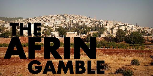 The Afrin Gamble: Turkey Starts Offensive on the U.S. backed Kurds