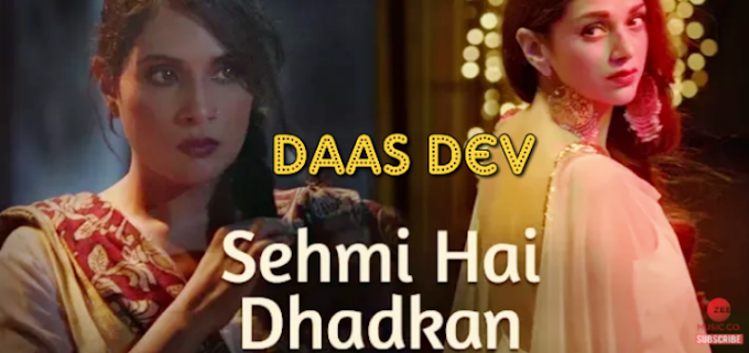 SEHMI HAI DHADKAN Lyrics | Daas Dev Movie | Atif Aslam