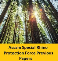 Assam Special Rhino Protection Force Previous Papers