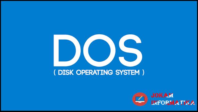 Sistem Operasi DOS : Pengertian Dan Fungsinya - JOKAM INFORMATIKA