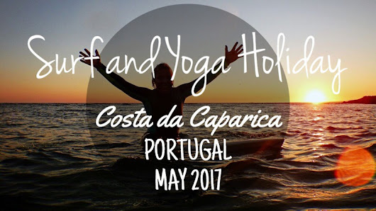 Surf and Yoga Holiday in Portugal, May 2017