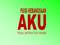 Puisi Kebangsaan - Aku, Hidupku, dan Mimpiku untuk Indonesia