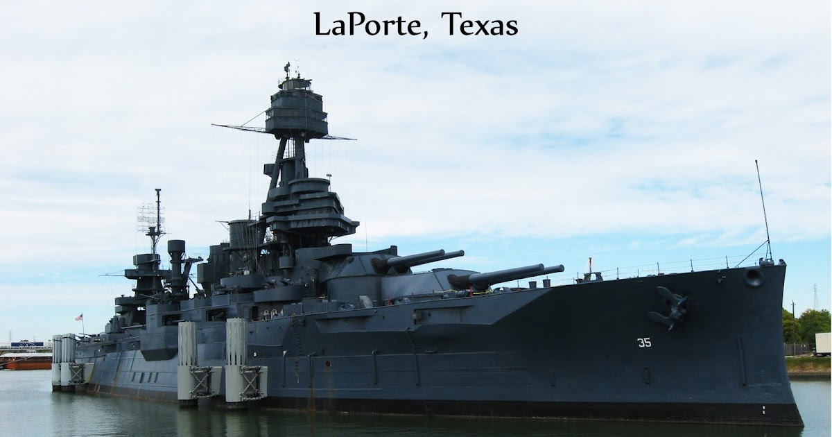 51 cent adventures battleship texas state historic site for Where is laporte texas