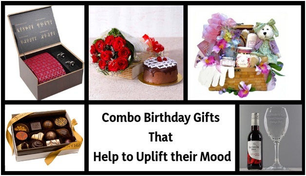 5 Combo Birthday Gifts That Help to Uplift their Mood