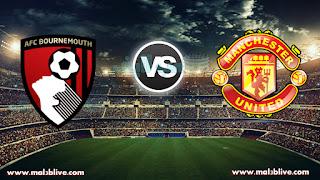 مشاهدة مباراة مانشستر يونايتد وبورنموث Manchester united Vs Afc Bournemouth بث مباشر بتاريخ 13-12-2017 الدوري الانجليزي