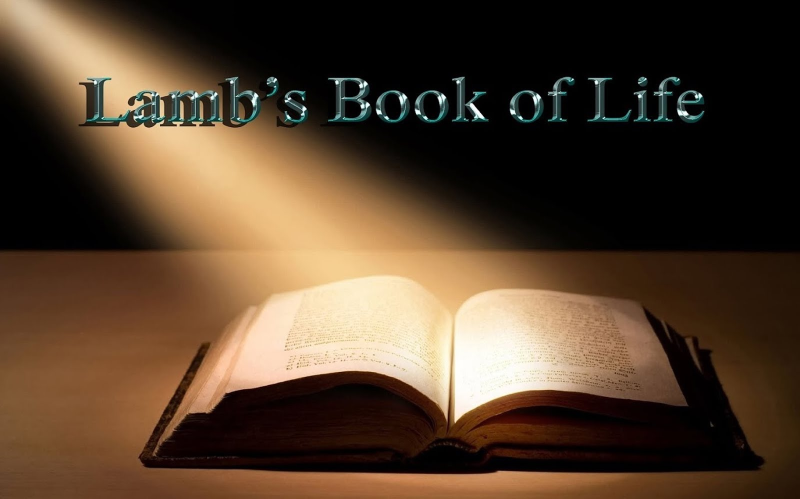 THE LAMB'S BOOK OF LIFE