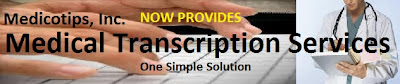 Medical Transcription Service, At Low Cost, MedicoTips INC,