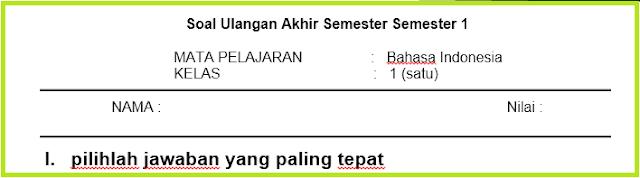 Kisi Kisi Soal UAS Kelas 1 2 3 4 5 6 Semester 1 Tahun Pelajaran 2018/2019