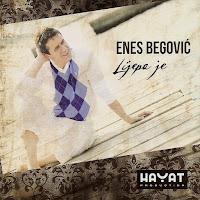 Enes Begovic - Diskografija  Enes%2BBegovic%2B2011-2%2B-%2BLijepa%2BJe