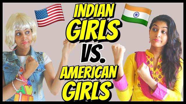 American Girls VS Indian Girls