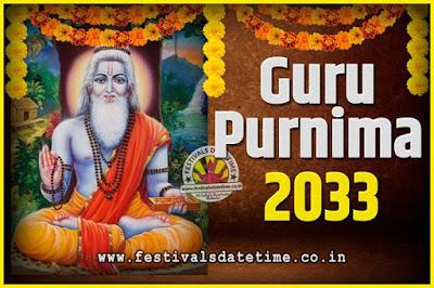 2033 Guru Purnima Pooja Date and Time, 2033 Guru Purnima Calendar