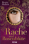 https://miss-page-turner.blogspot.com/2017/04/rezension-rache-und-rosenblute-renee.html