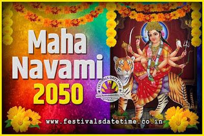 2050 Maha Navami Pooja Date and Time, 2050 Maha Navami Calendar
