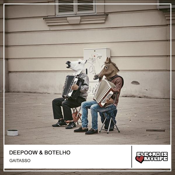 Deepoow & Botelho - Gaitasso (Original Mix)