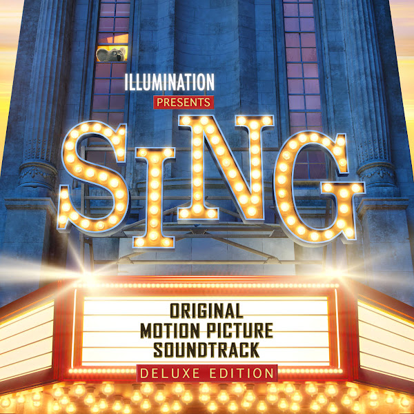 Various Artists - Sing (Original Motion Picture Soundtrack Deluxe) Cover