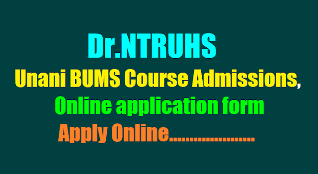 Dr.NTRUHS Unani BUMS Course Admissions 2017, Apply Online