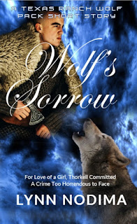 Wolf's Sorrow: The first Texas Ranch Wolf Pack Short Story Published